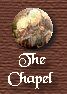 The Chapel.  Chantaclair's Spiritual Path